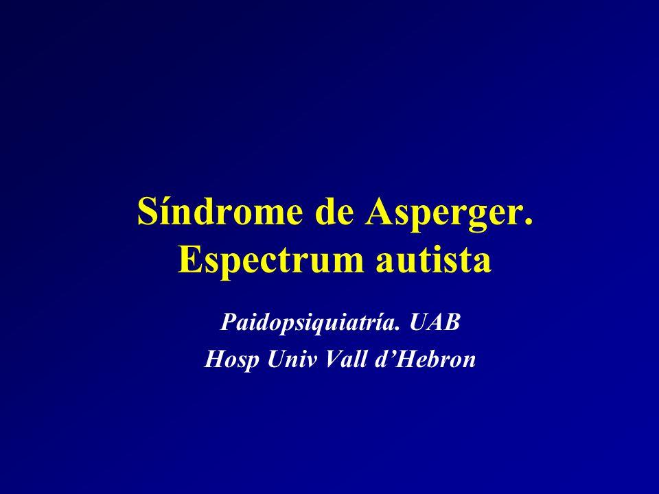 Síndrome de Asperger. Espectrum autista