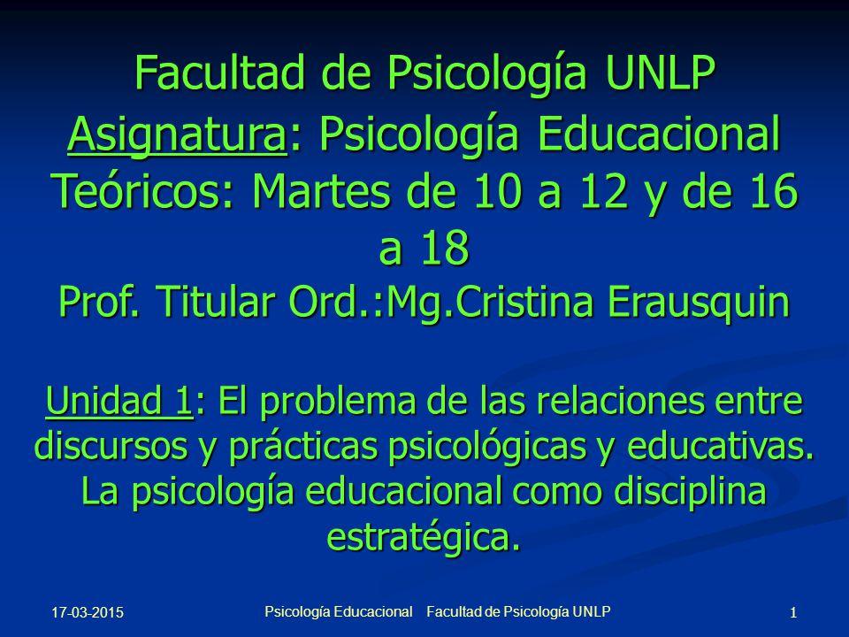 Facultad de Psicología UNLP Asignatura: Psicología Educacional