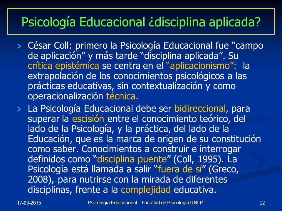 Psicología Educacional ¿disciplina aplicada