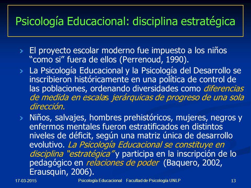 Psicología Educacional: disciplina estratégica