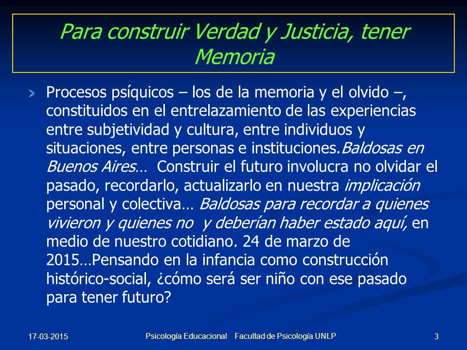 Para construir Verdad y Justicia, tener Memoria