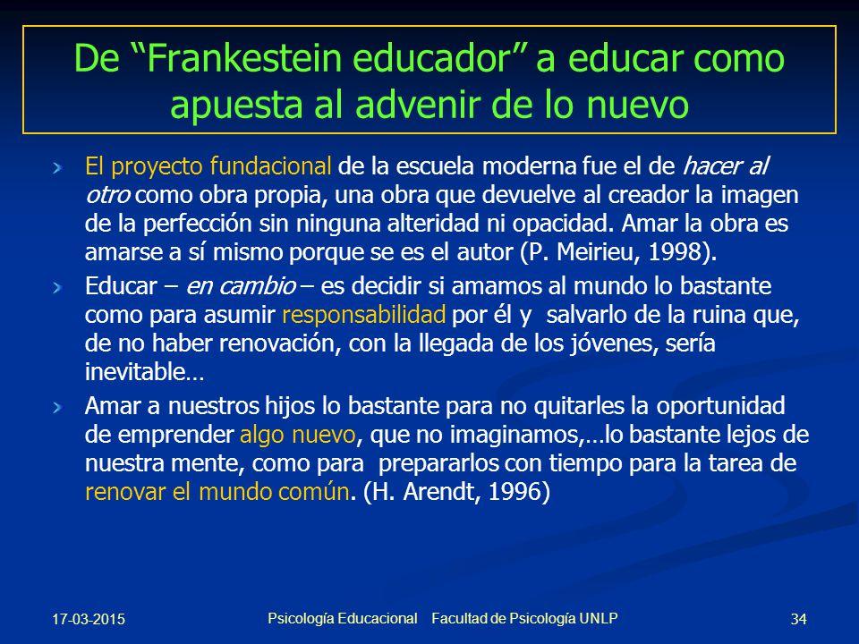 De Frankestein educador a educar como apuesta al advenir de lo nuevo