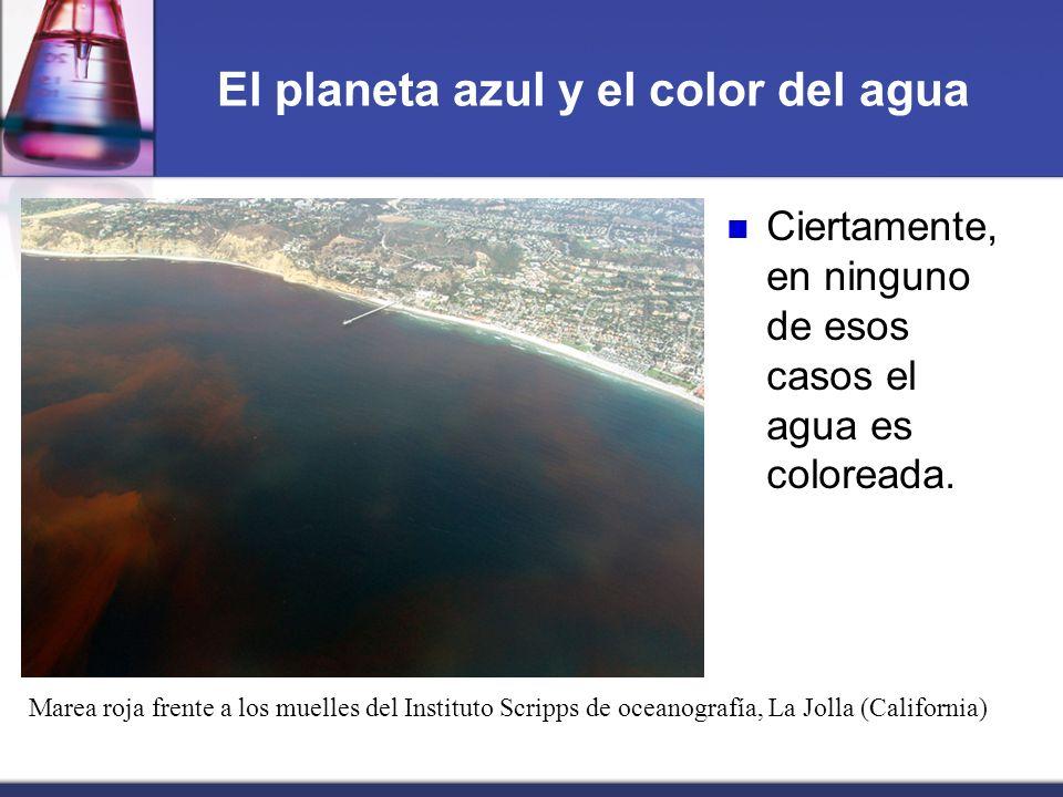 El planeta azul y el color del agua