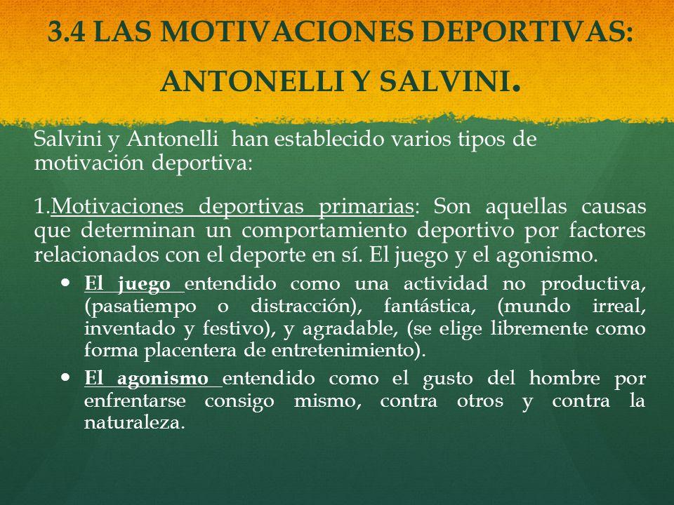 3.4 LAS MOTIVACIONES DEPORTIVAS: ANTONELLI Y SALVINI.