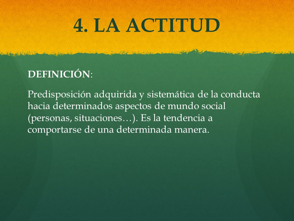 4. LA ACTITUD