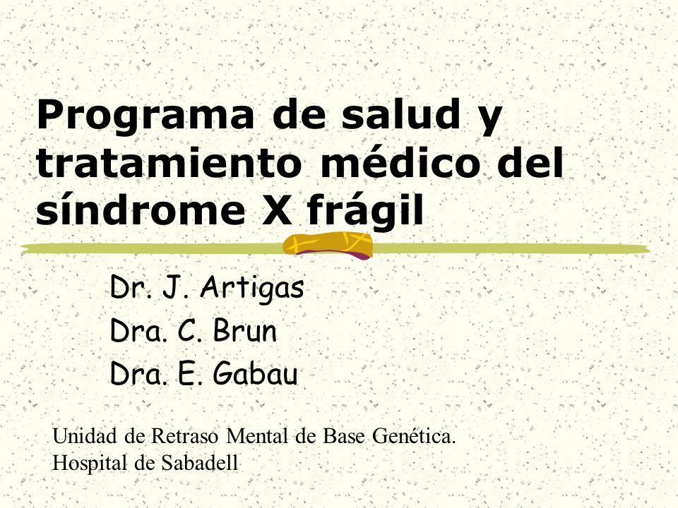 Programa de salud y tratamiento médico del síndrome X frágil