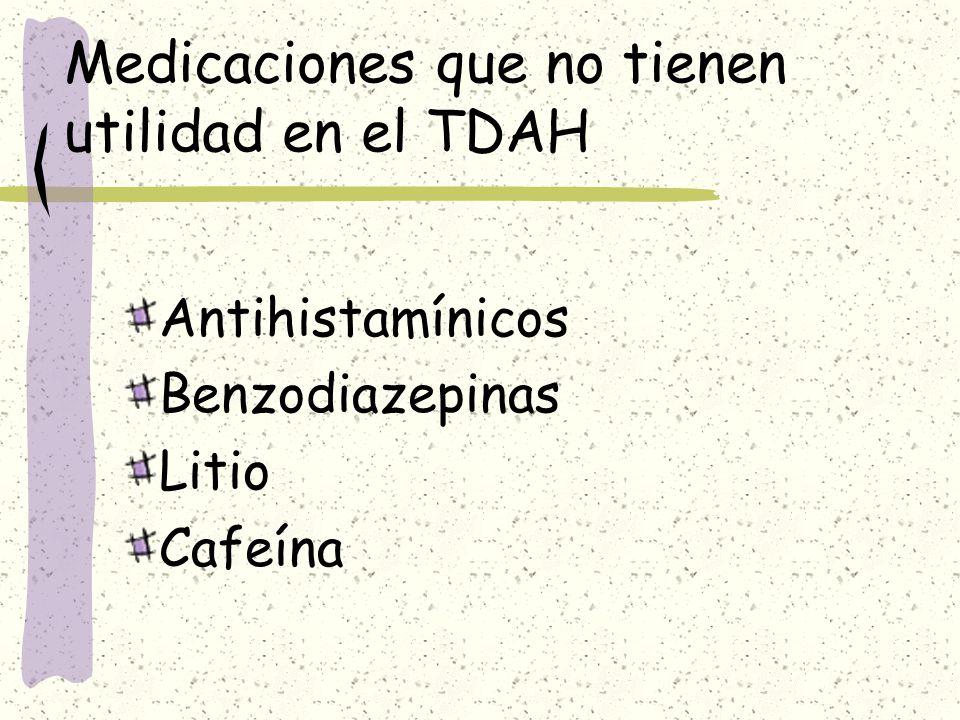 Medicaciones que no tienen utilidad en el TDAH