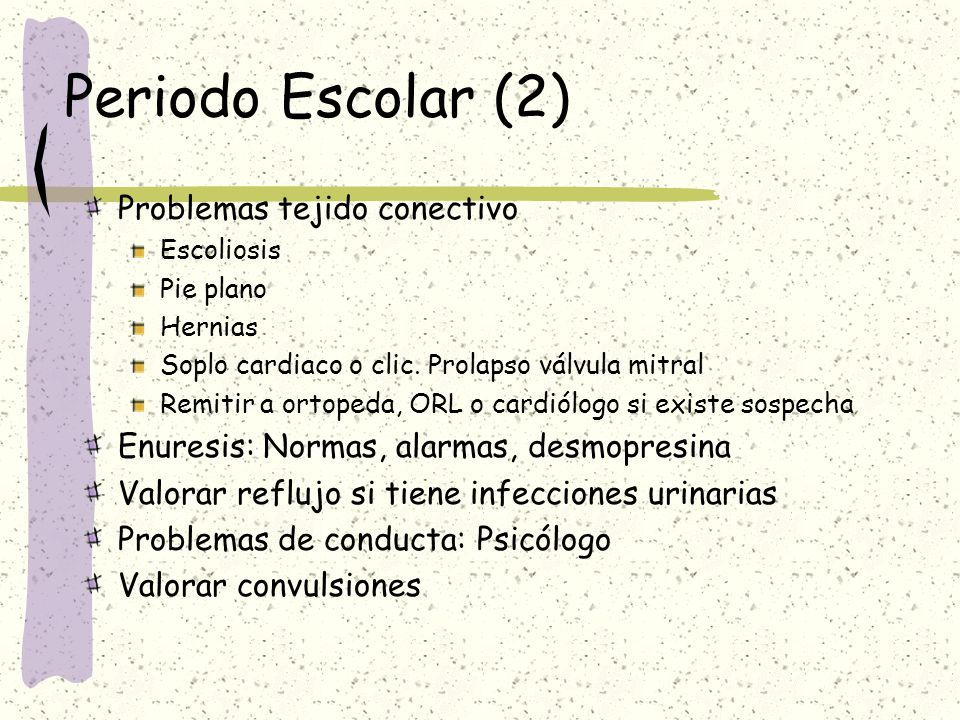 Periodo Escolar (2) Problemas tejido conectivo