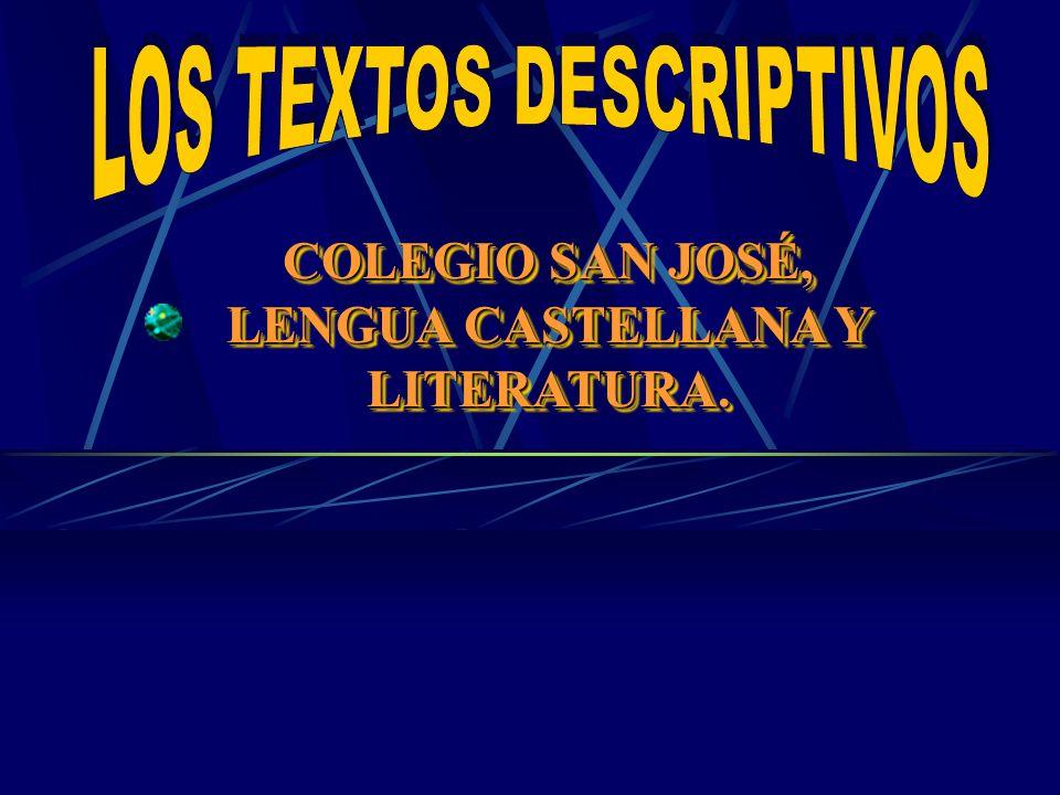 COLEGIO SAN JOSÉ, LENGUA CASTELLANA Y LITERATURA.