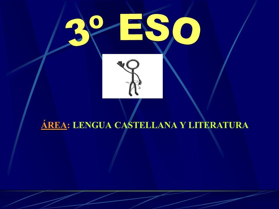 ÁREA: LENGUA CASTELLANA Y LITERATURA