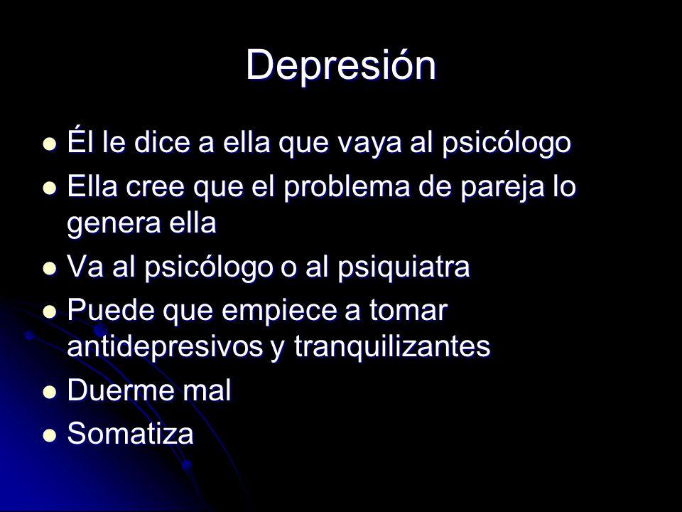 Depresión Él le dice a ella que vaya al psicólogo