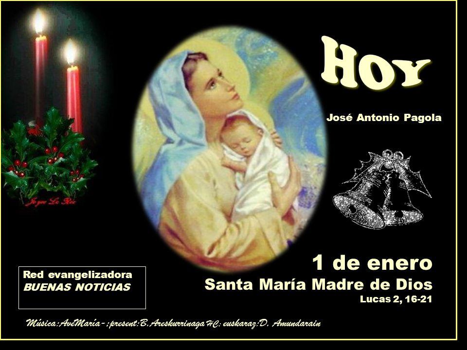 1 de enero Santa María Madre de Dios