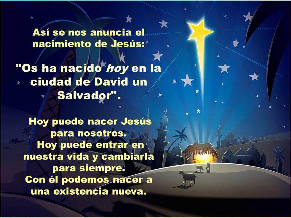Os ha nacido hoy en la ciudad de David un Salvador .