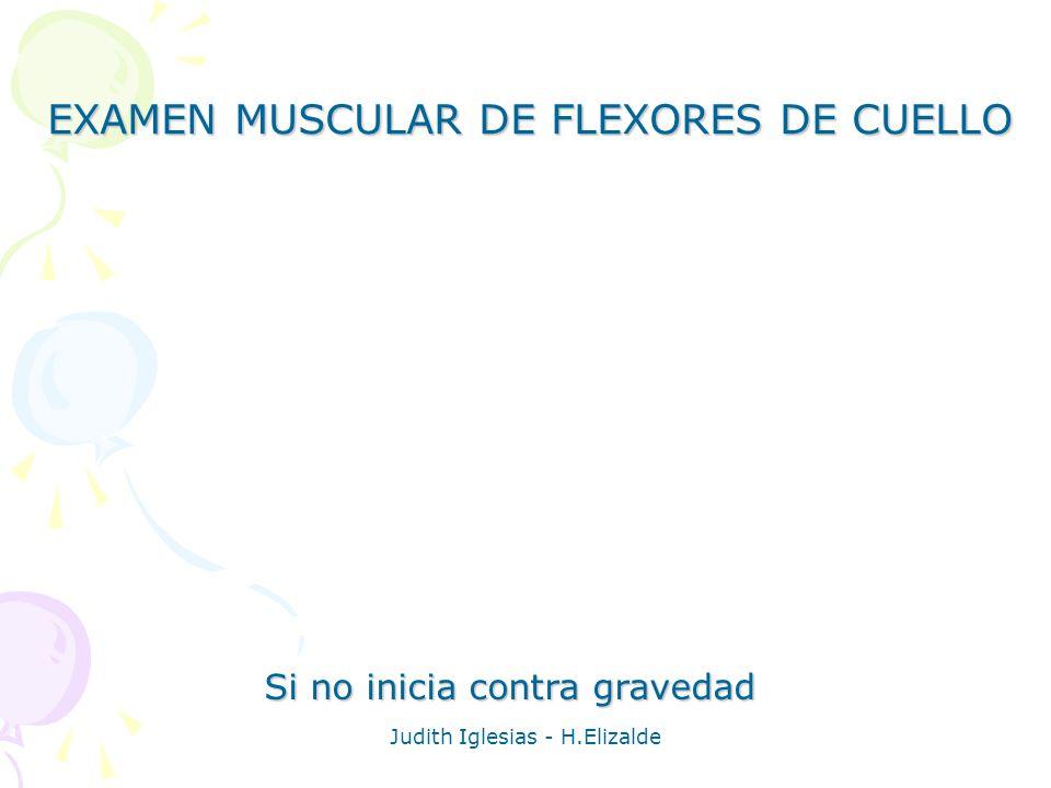 EXAMEN MUSCULAR DE FLEXORES DE CUELLO
