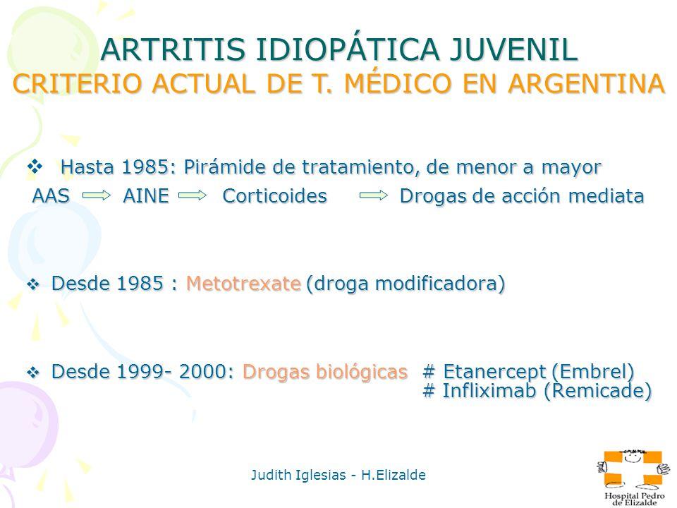 ARTRITIS IDIOPÁTICA JUVENIL CRITERIO ACTUAL DE T. MÉDICO EN ARGENTINA