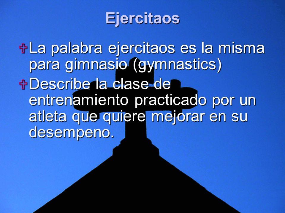 Ejercitaos La palabra ejercitaos es la misma para gimnasio (gymnastics)