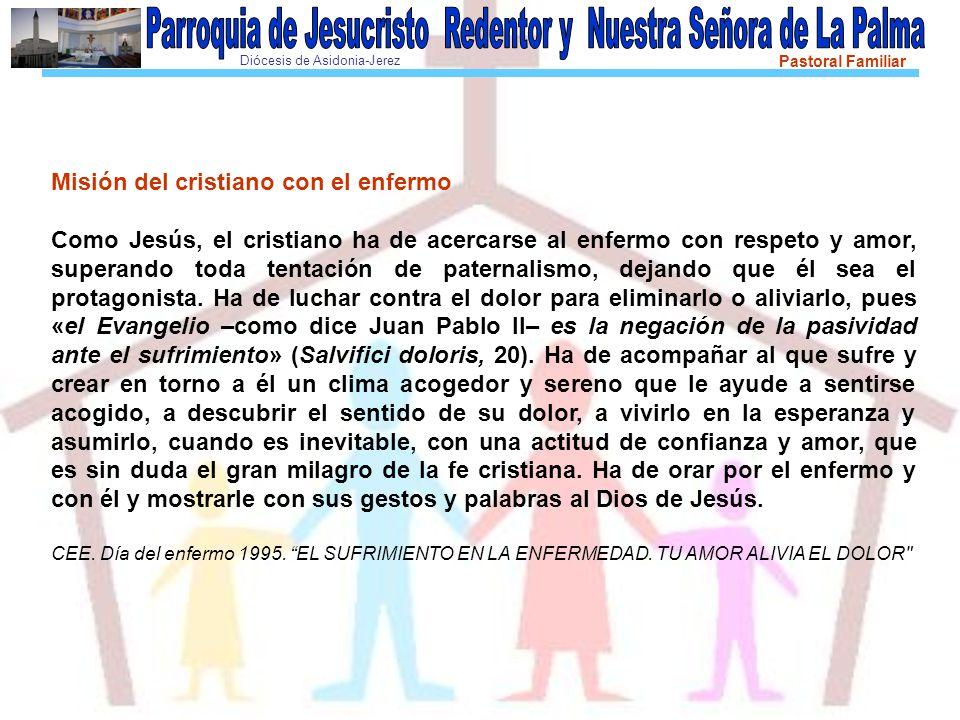Misión del cristiano con el enfermo