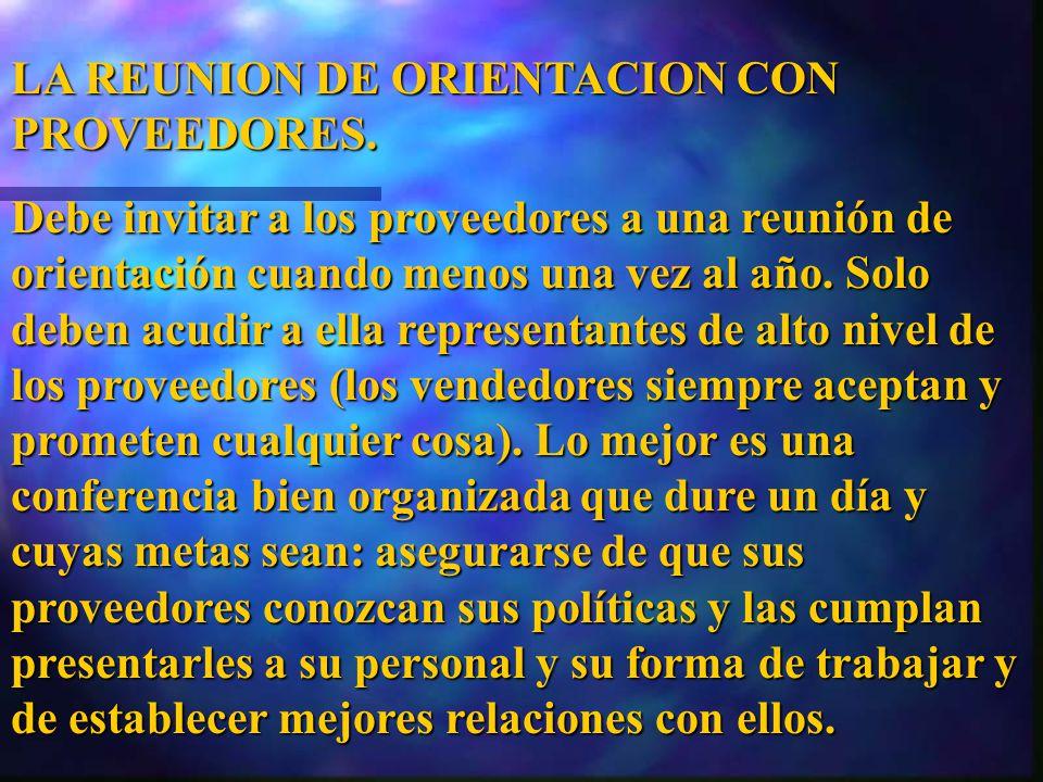 LA REUNION DE ORIENTACION CON PROVEEDORES.