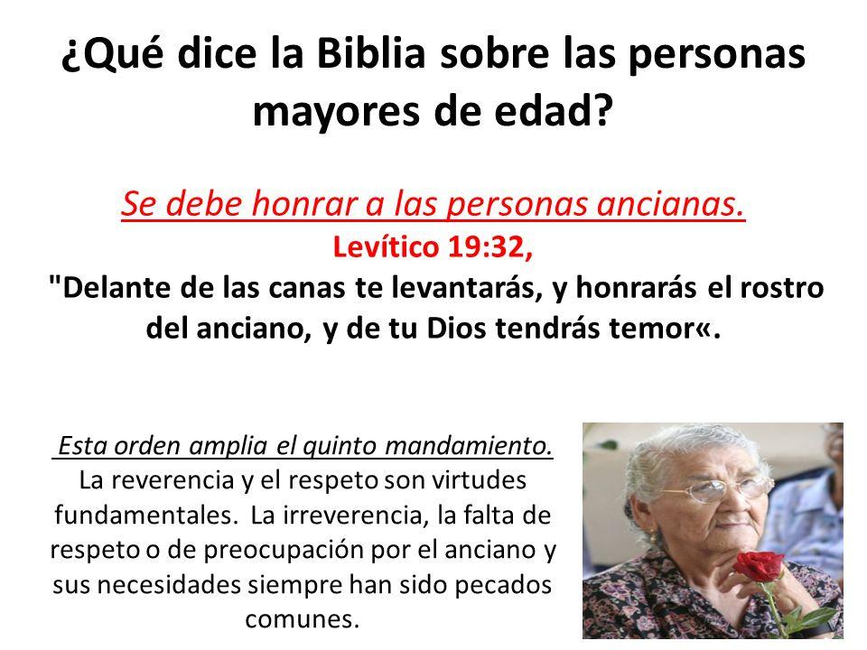 ¿Qué dice la Biblia sobre las personas mayores de edad