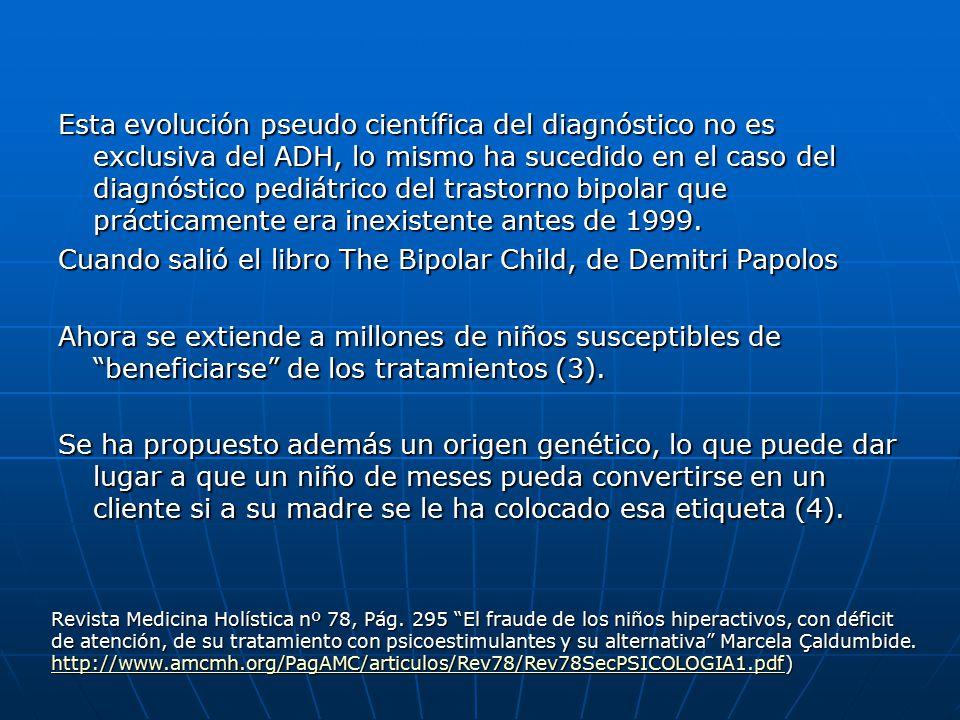 Cuando salió el libro The Bipolar Child, de Demitri Papolos