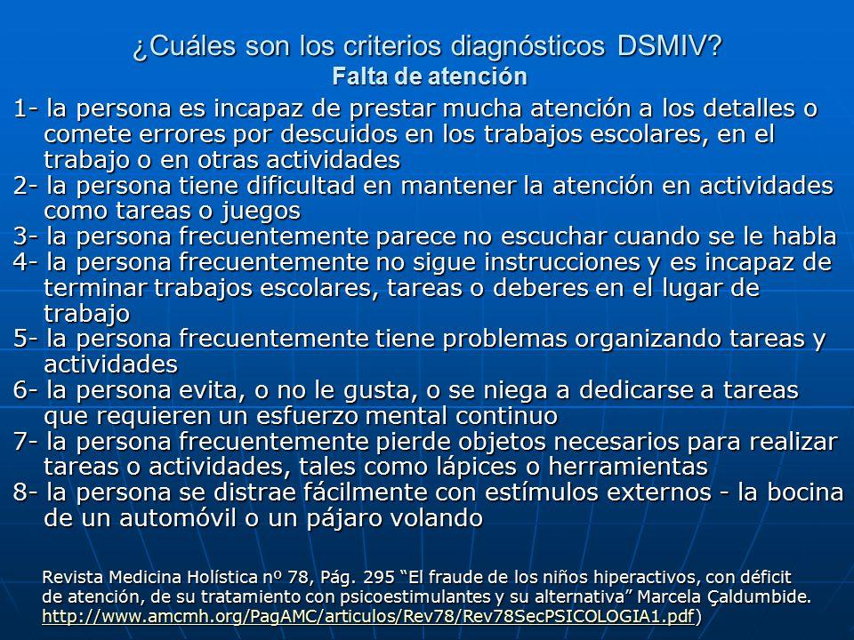 ¿Cuáles son los criterios diagnósticos DSMIV Falta de atención