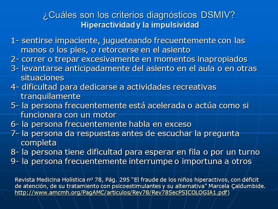 ¿Cuáles son los criterios diagnósticos DSMIV