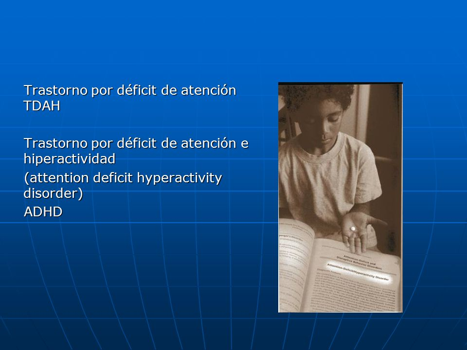 Trastorno por déficit de atención TDAH
