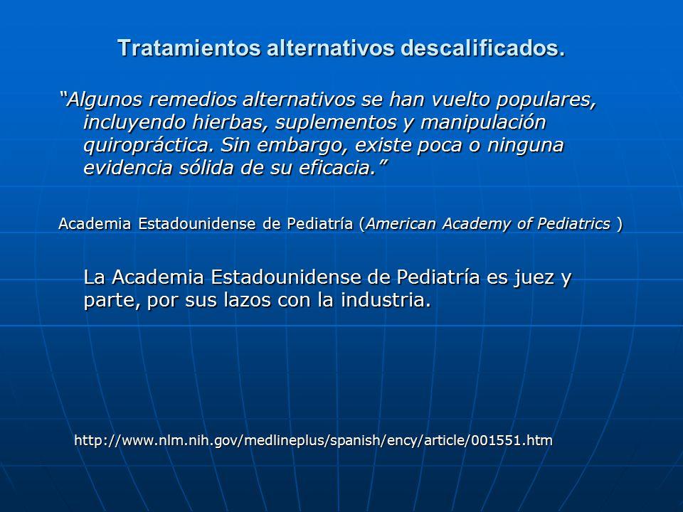 Tratamientos alternativos descalificados.