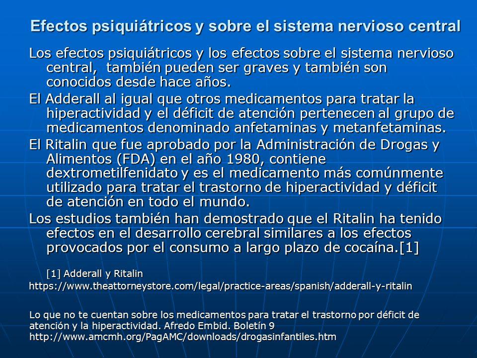 Efectos psiquiátricos y sobre el sistema nervioso central