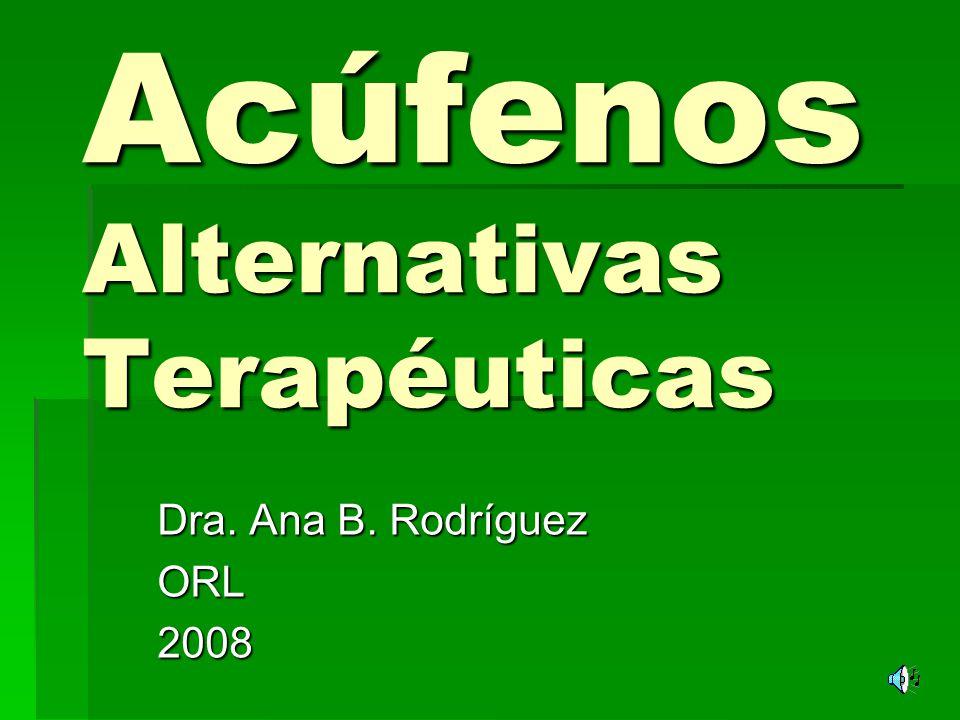 Acúfenos Alternativas Terapéuticas