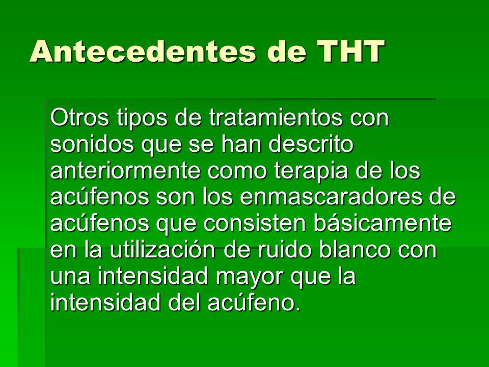 Antecedentes de THT