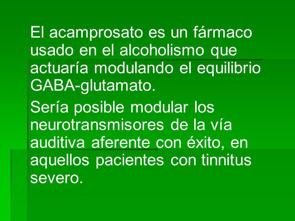El acamprosato es un fármaco usado en el alcoholismo que actuaría modulando el equilibrio GABA-glutamato.