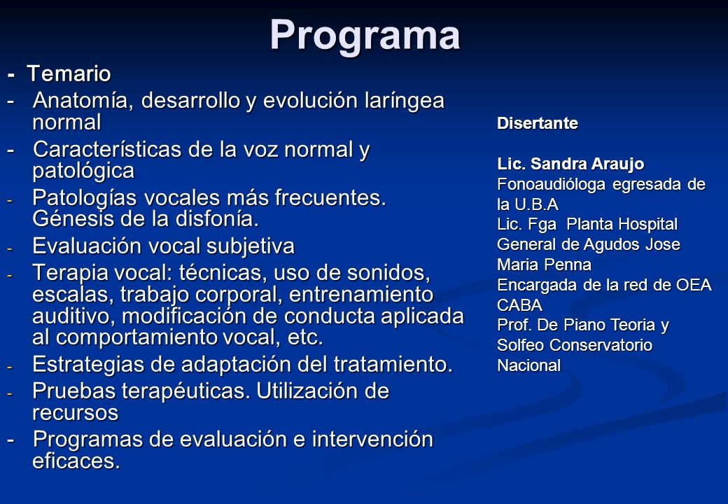 Programa - Temario - Anatomía, desarrollo y evolución laríngea normal