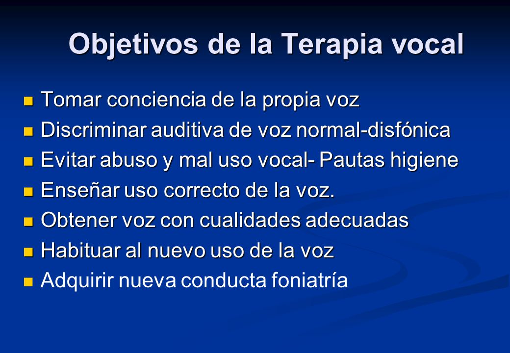 Objetivos de la Terapia vocal