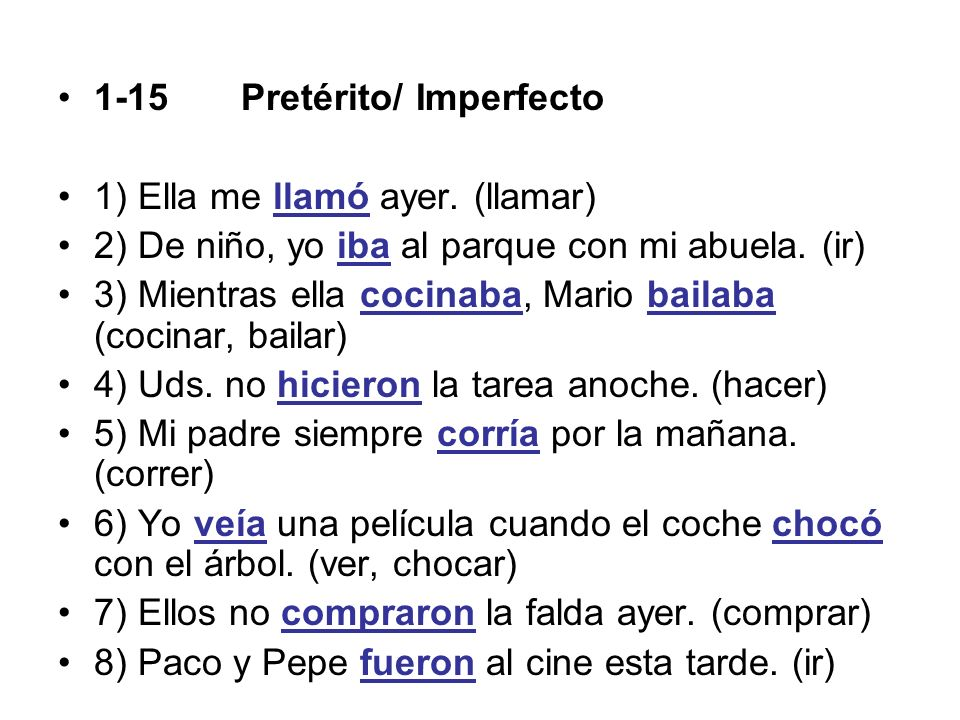 1-15 Pretérito/ Imperfecto