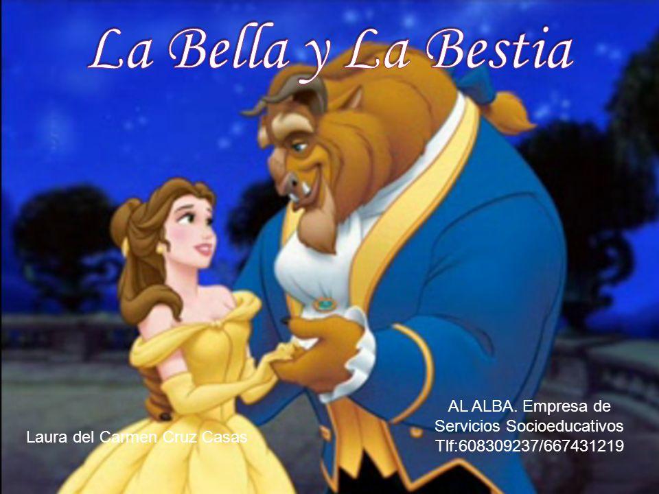 La Bella y La Bestia AL ALBA. Empresa de Servicios Socioeducativos