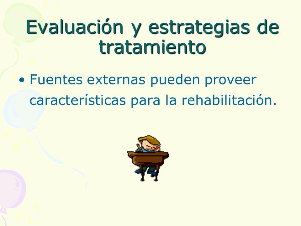 Evaluación y estrategias de tratamiento
