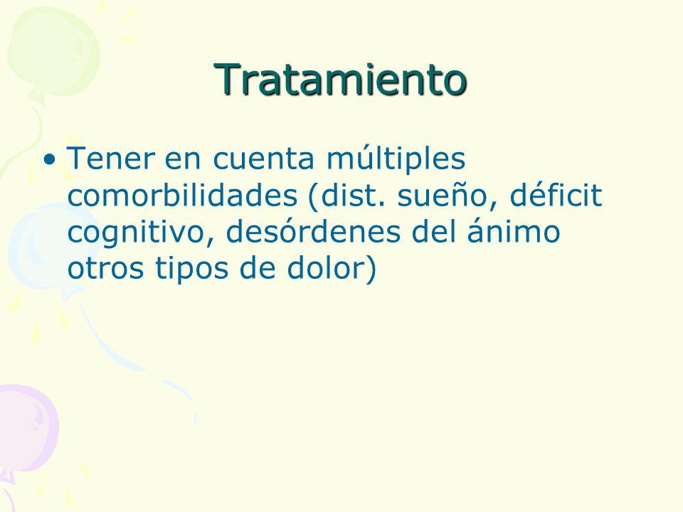Tratamiento Tener en cuenta múltiples comorbilidades (dist.