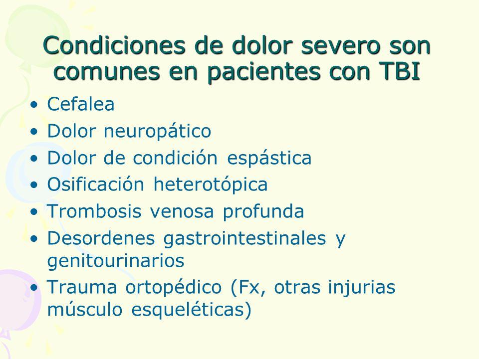 Condiciones de dolor severo son comunes en pacientes con TBI