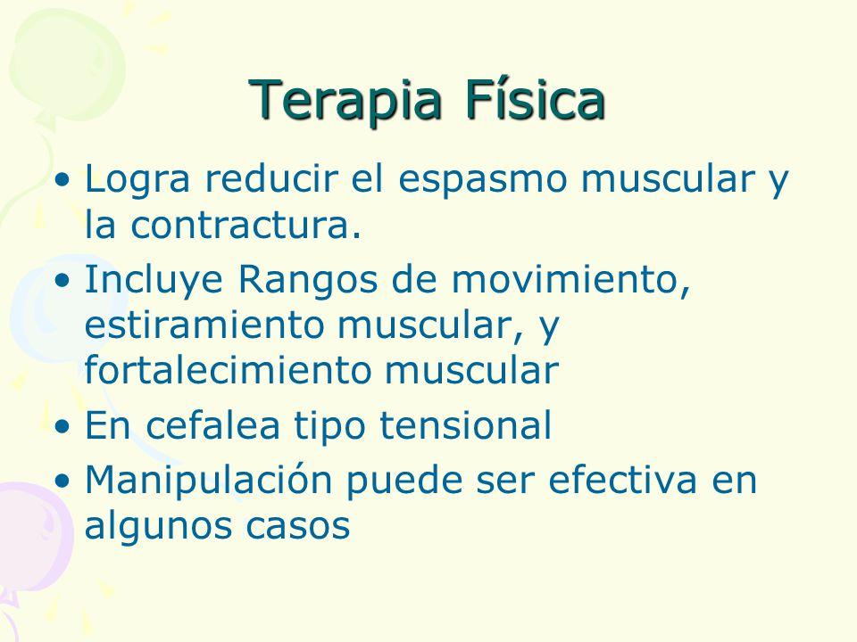 Terapia Física Logra reducir el espasmo muscular y la contractura.