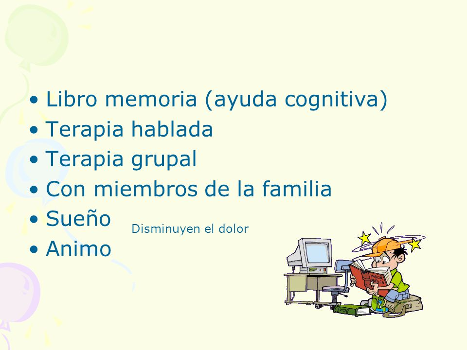 Libro memoria (ayuda cognitiva) Terapia hablada Terapia grupal