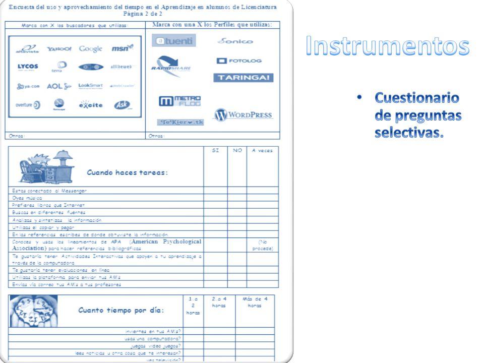 Instrumentos Cuestionario de preguntas selectivas.