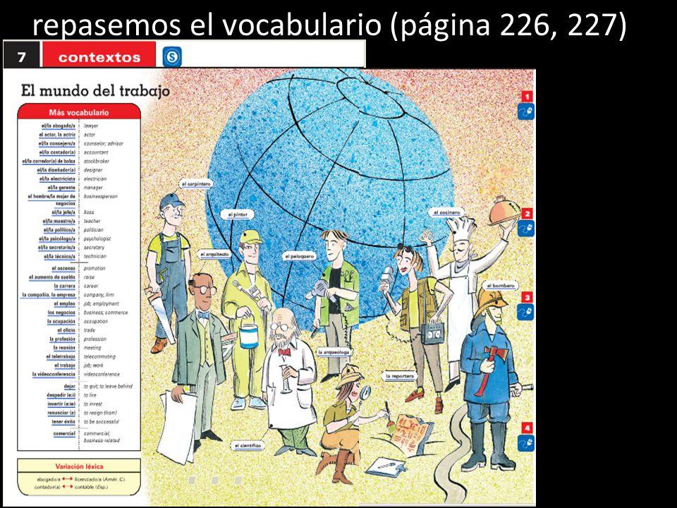 repasemos el vocabulario (página 226, 227)