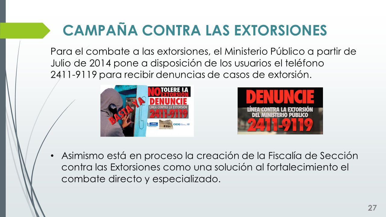 CAMPAÑA CONTRA LAS EXTORSIONES