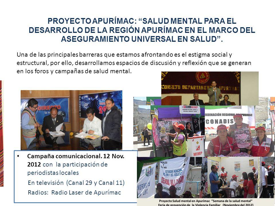 PROYECTO APURÍMAC: SALUD MENTAL PARA EL DESARROLLO DE LA REGIÓN APURÍMAC EN EL MARCO DEL ASEGURAMIENTO UNIVERSAL EN SALUD .
