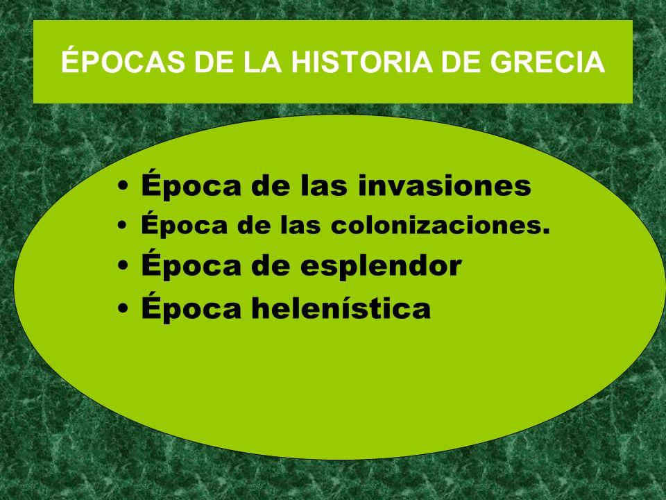ÉPOCAS DE LA HISTORIA DE GRECIA