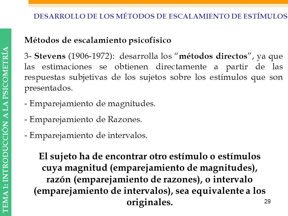 DESARROLLO DE LOS MÉTODOS DE ESCALAMIENTO DE ESTÍMULOS
