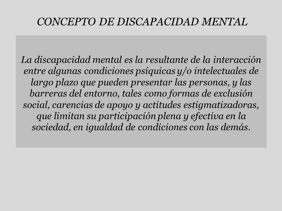 CONCEPTO DE DISCAPACIDAD MENTAL