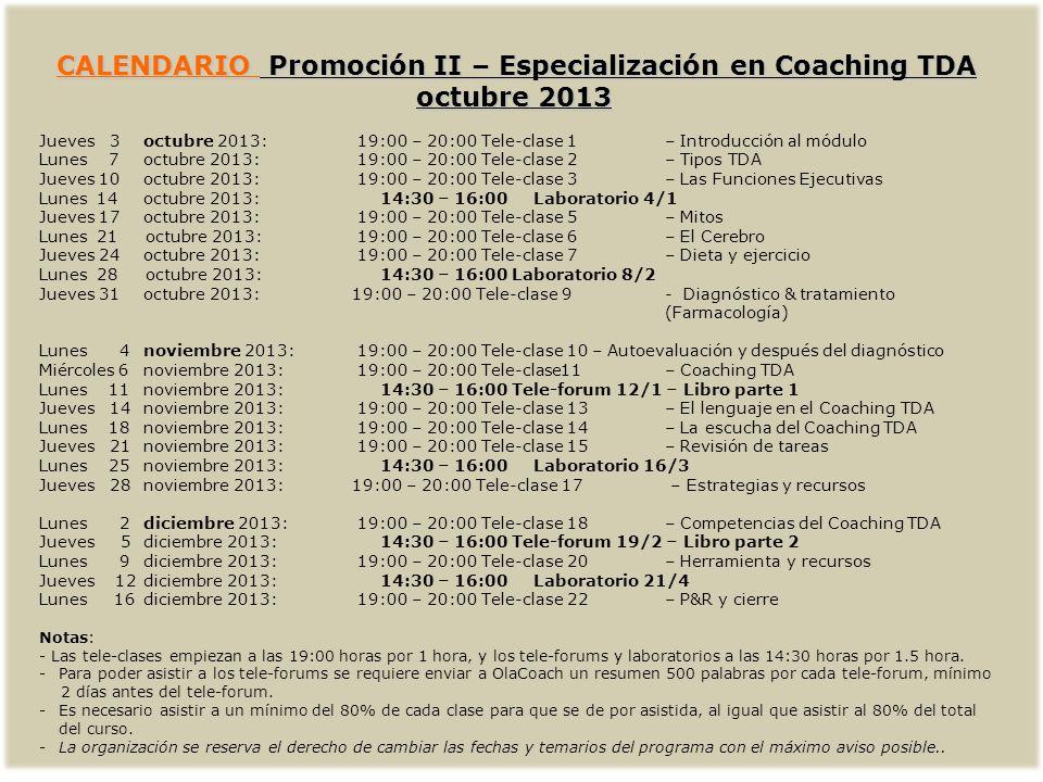 CALENDARIO Promoción II – Especialización en Coaching TDA octubre 2013