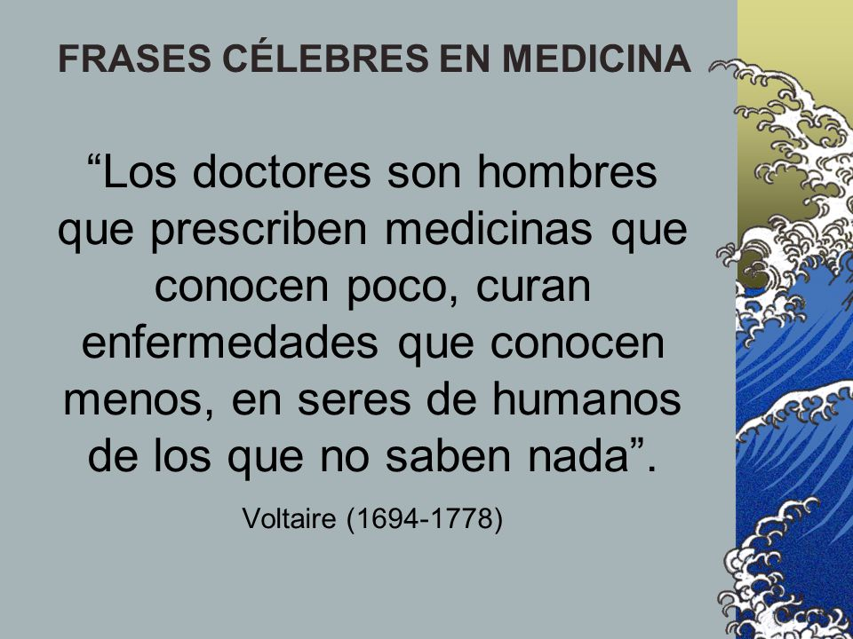 FRASES CÉLEBRES EN MEDICINA